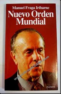 """Portada del libro de Manuel Fraga: """"Nuevo Orden Mundial"""""""
